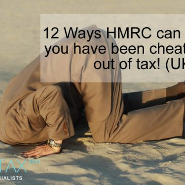 12 Ways HMRC can find out if you have been cheating them out of tax!