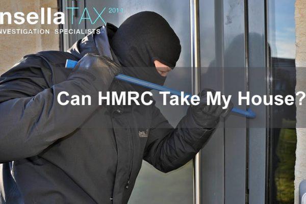Can HMRC Take My House